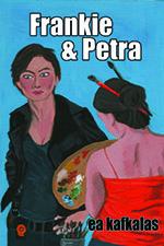 Frankie & Petra by EA Kafkalas