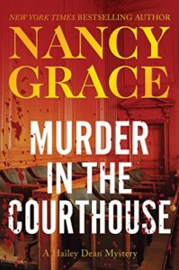 Murder in the court house by Nancy Grace